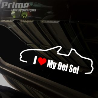 Honda I Love My Del Sol Decal