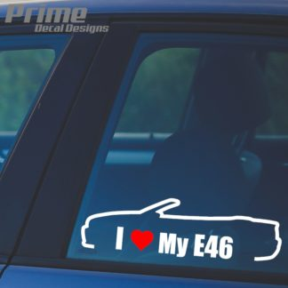 BMW I Love My E46 Convertible Cabriolet Decal