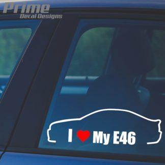 BMW I Love My E46 Decal