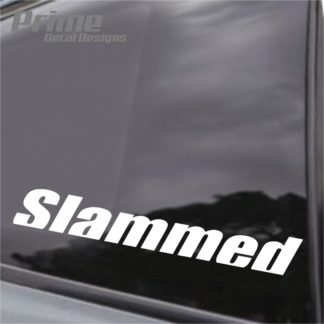 Slammed Decal
