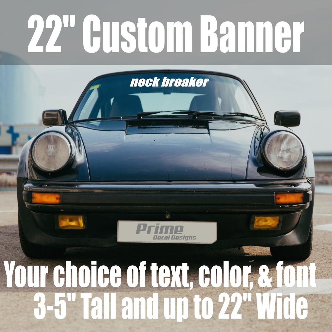 22″ custom car windshield banner
