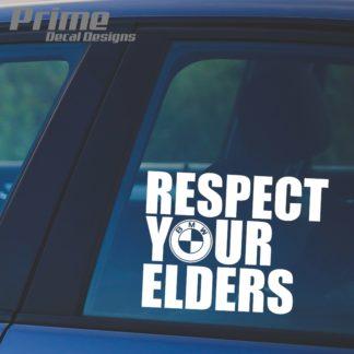 BMW Respect Your Elders Decal