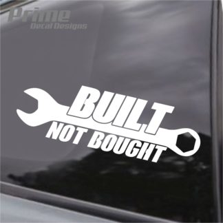 Built Not Bought Wrench Decal