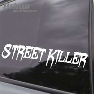 Street Killer Decal