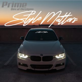 Style Matters Car Windshield Banner Decal