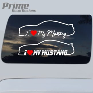 Ford I Love My Mustang Decal