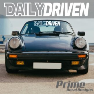 DAILY DRIVEN Bold Car Windshield Banner Decal
