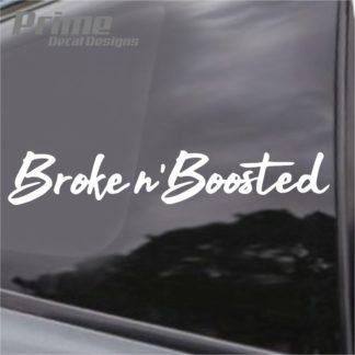 Broke n Boosted Decal