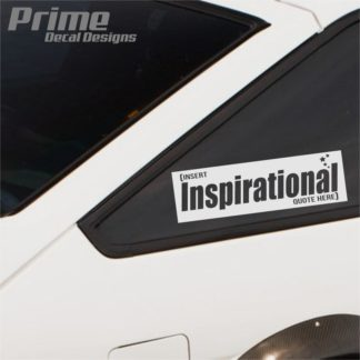 Inspirational Quote Slap Decal