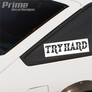 TRY HARD Slap Decal