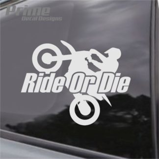 Ride Or Die Wheelie Decal