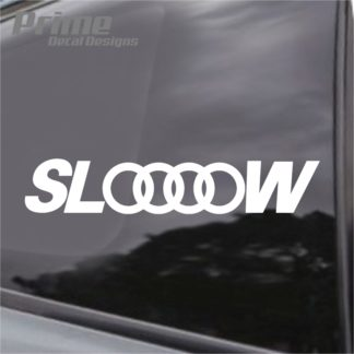 Slow Audi Decal