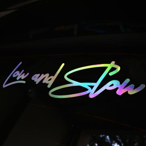 Low and Slow Vinyl Decal