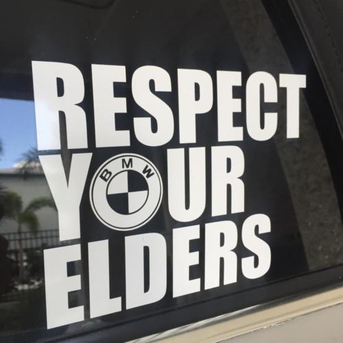 Respect Your Elders BMW Vinyl Decals